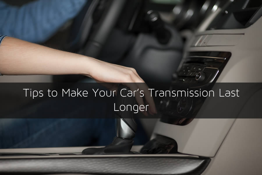 Tips to Make Your Car's Transmission Last Longer