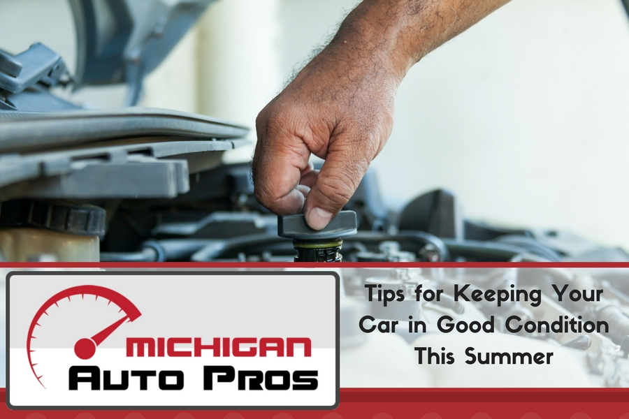 Tips for Keeping Your Car in Good Condition This Summer