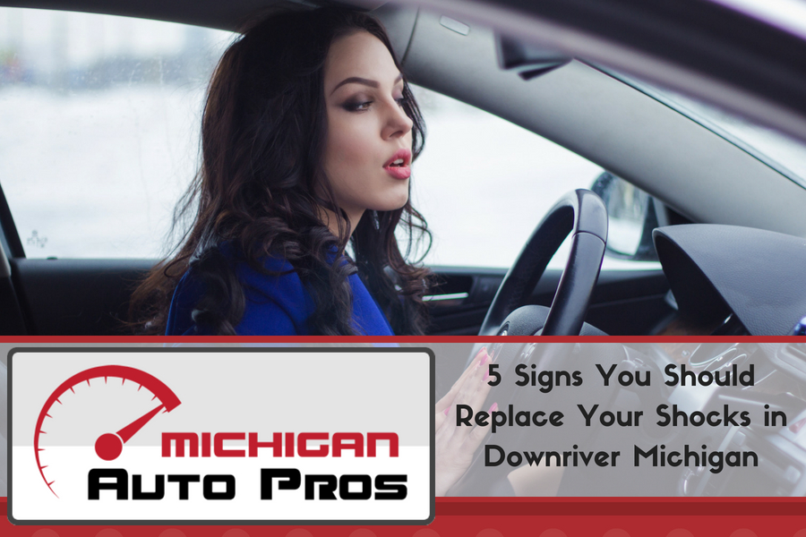 5 Signs You Should Replace Your Shocks in Downriver Michigan