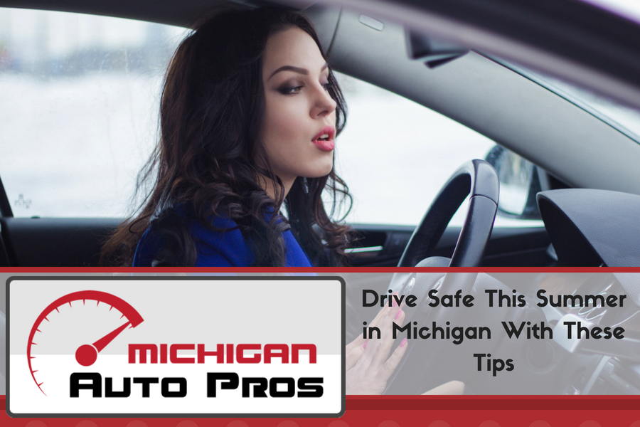 Drive Safe This Summer in Michigan With These Tips