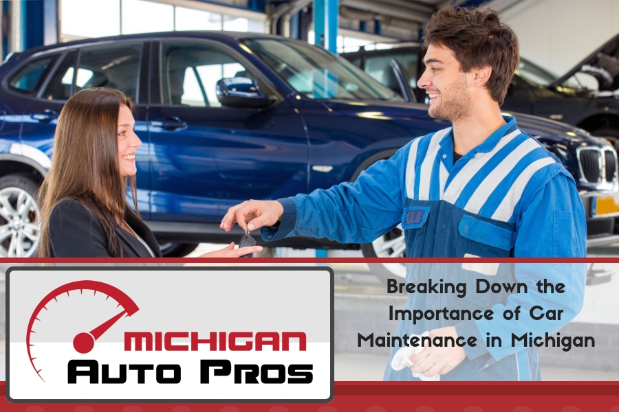 Breaking Down the Importance of Car Maintenance in Michigan