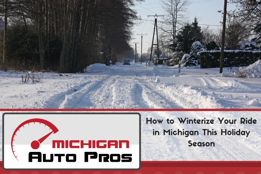 How to Winterize Your Ride in Michigan This Holiday Season