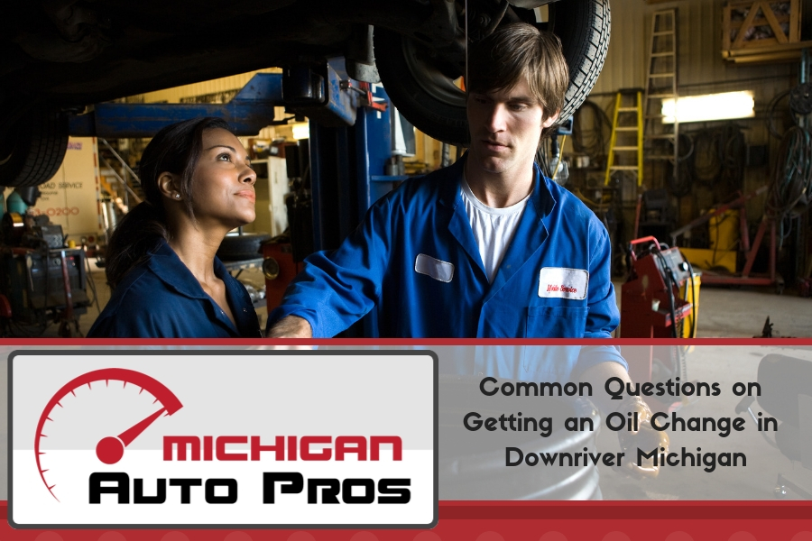 Common Questions on Getting an Oil Change in Downriver Michigan