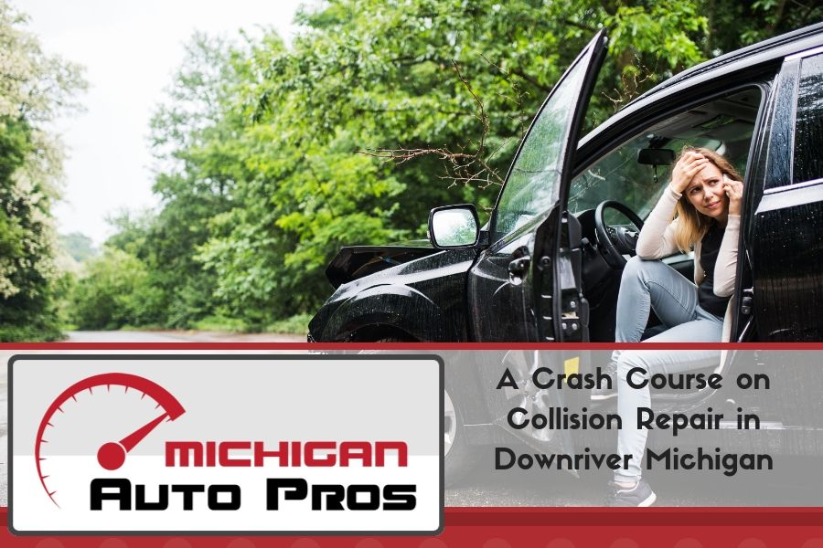 A Crash Course on Collision Repair in Downriver Michigan