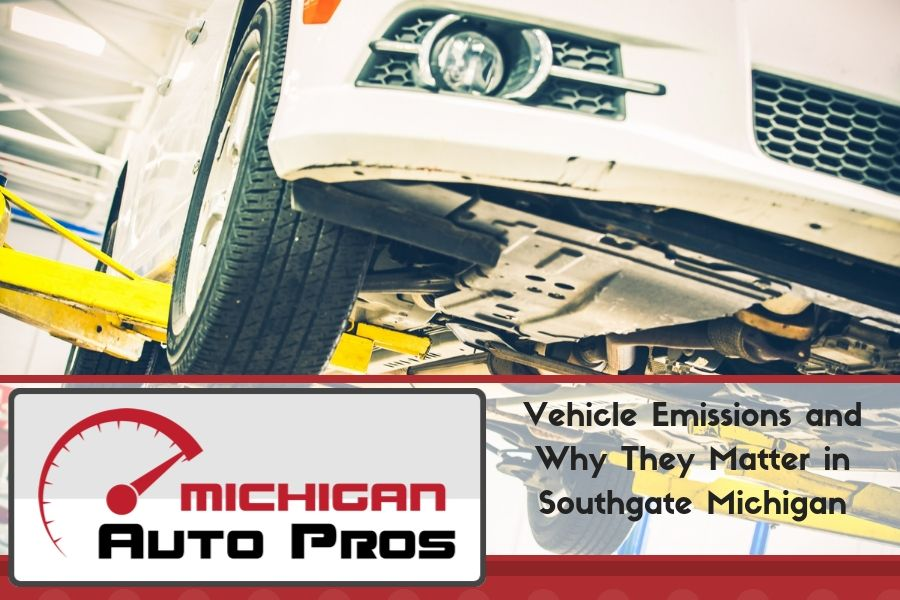 Vehicle Emissions and Why They Matter in Southgate Michigan